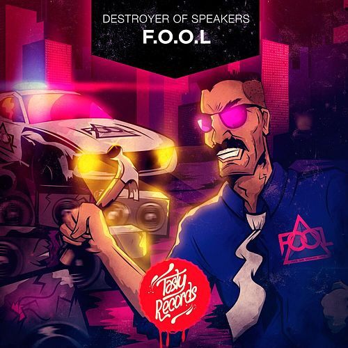 Destroyer of Speakers EP von F.O.O.L
