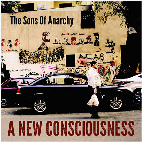 A New Consciousness von The Sons Of Anarchy