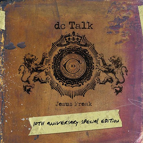 Jesus Freak 10th Anniversary by DC Talk