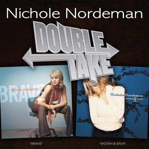 Double Take: Nichole Nordeman by Nichole Nordeman