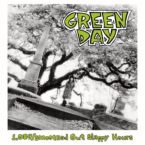 1,039 / Smoothed out Slappy Hours by Green Day