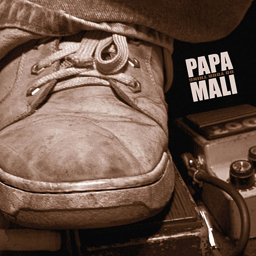 Do Your Thing de Papa Mali
