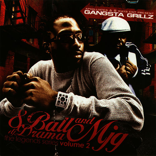 Gangsta Grillz - Legend Series Vol 2 by 8Ball and MJG