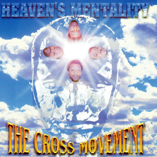 Heaven's Mentality de The Cross Movement