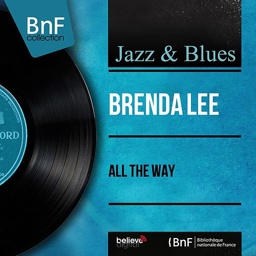 All the Way (Mono Version) by Brenda Lee