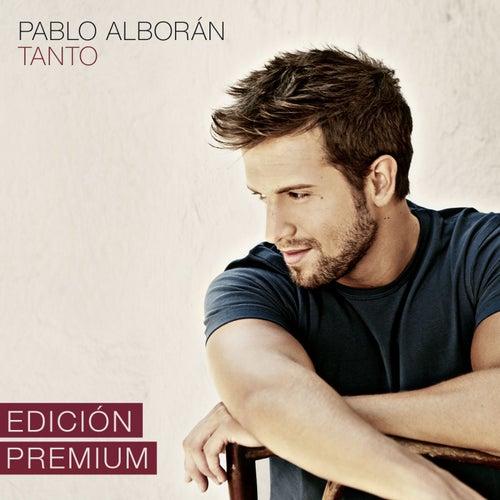 Tanto (Edición Premium) by Pablo Alborán