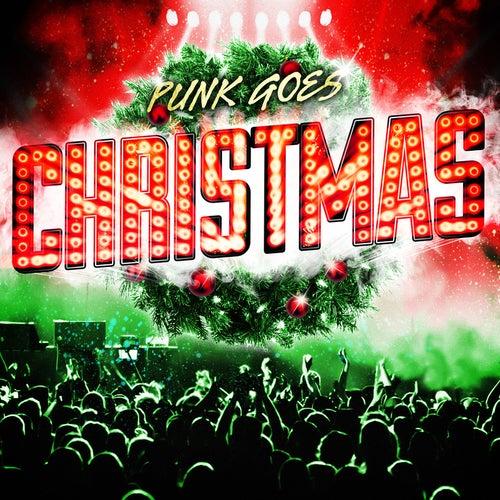 Punk Goes Christmas van Various Artists