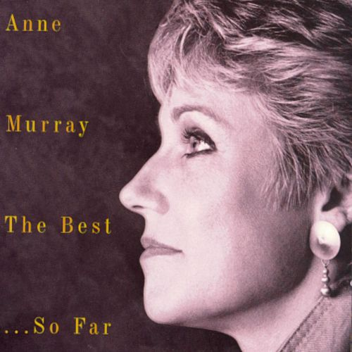 The Best...So Far de Anne Murray