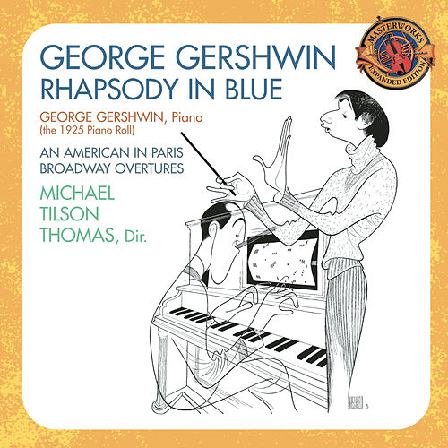 Gershwin: Rhapsody in Blue (1925 Piano Roll); An American In Paris; Broadway Overtures [Expanded Edition] de Various Artists