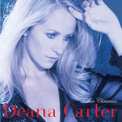 Father Christmas by Deana Carter