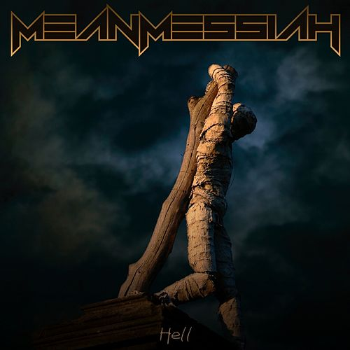 Hell by Mean Messiah