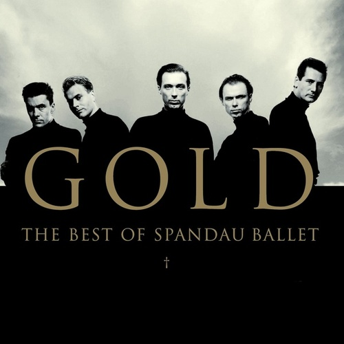 Gold - The Best of Spandau Ballet de Spandau Ballet