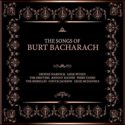 The Songs of Burt Bacharach by Various Artists