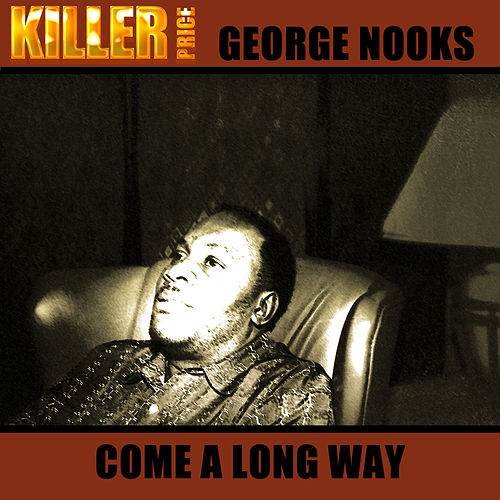 Come Along Way de George Nooks