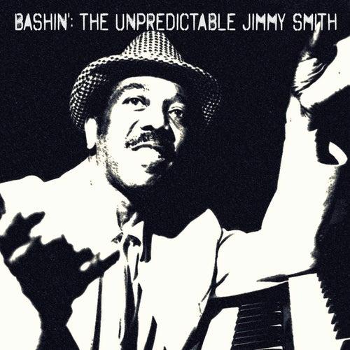 Bashin': The Unpredictable Jimmy Smith (Remastered) de Jimmy Smith