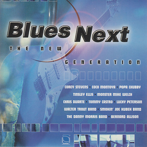 Blues Next-The New Generation by Various Artists