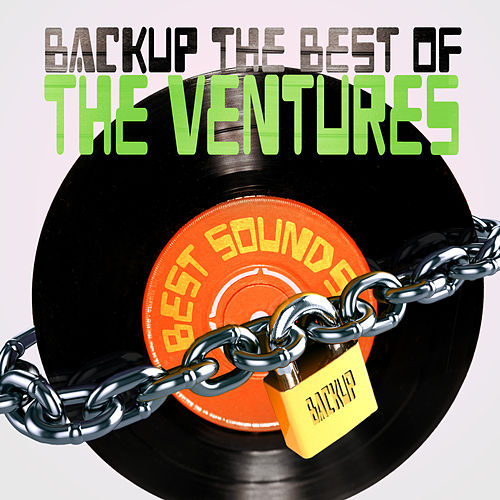 Backup the Best of the Ventures by The Ventures