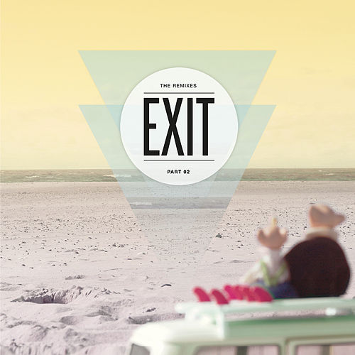 Exit - The Remixes 02 by Oliver Schories
