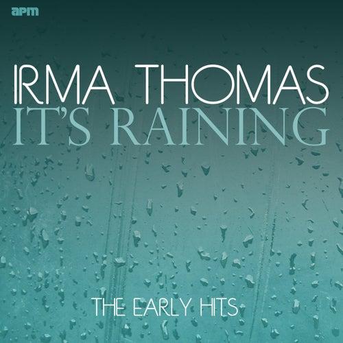 It's Raining the Early Hits de Irma Thomas
