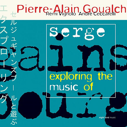 Exploring the music of Serge Gainsbourg by André Ceccarelli