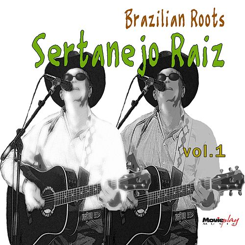 Sertanejo Raiz, Vol. 1 de Various Artists