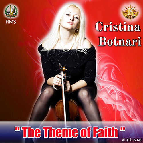 The Theme of Faith by Cristina Botnari