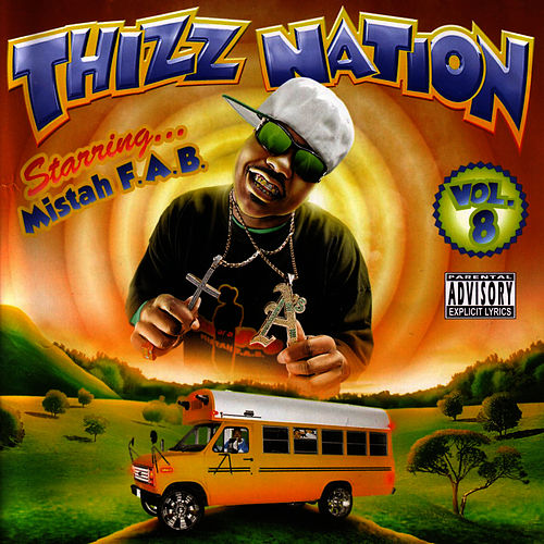 Thizz Nation Vol. 8 by Mistah F.A.B.