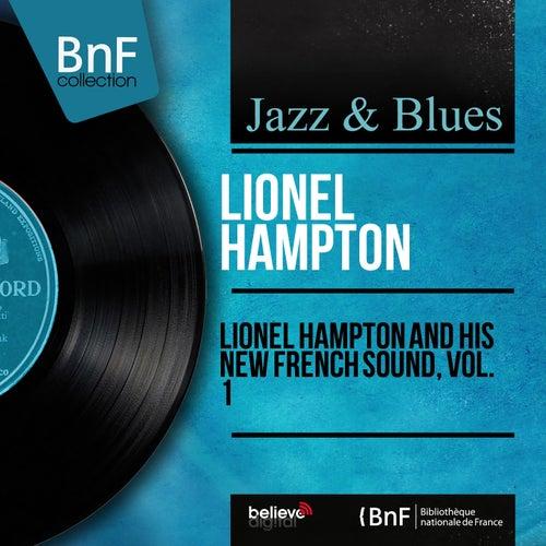 Lionel Hampton and His New French Sound, Vol. 1 (Mono Version) de Lionel Hampton