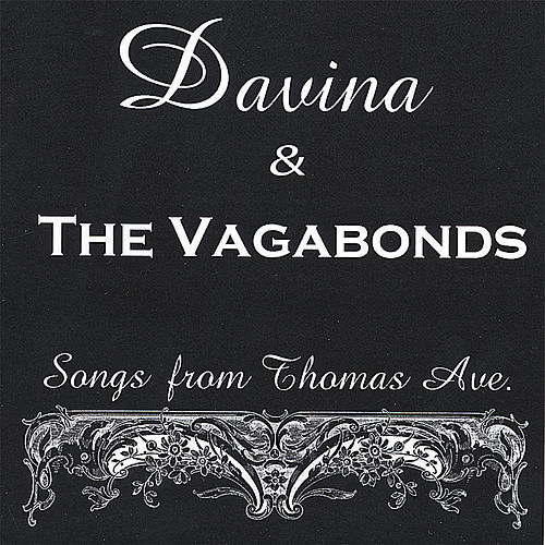 Songs From Thomas Ave. von Davina and The Vagabonds