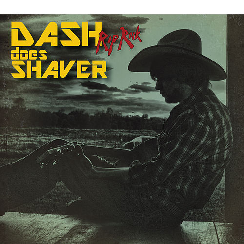 Dash Does Shaver de Dash Rip Rock