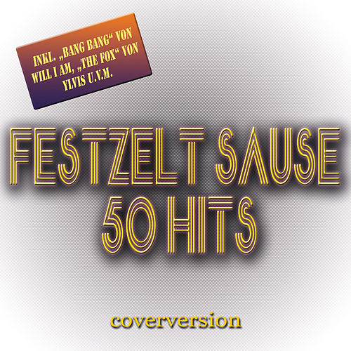 Festzelt Sause - 50 Hits de Various Artists