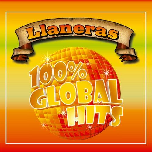 100% Global Hits Llaneras de Various Artists