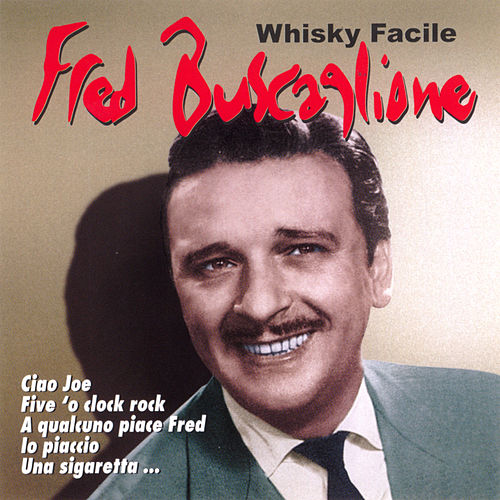 Whisky facile by Fred Buscaglione
