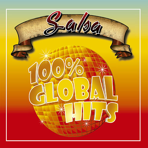 100% Global Hits Salsa de Various Artists