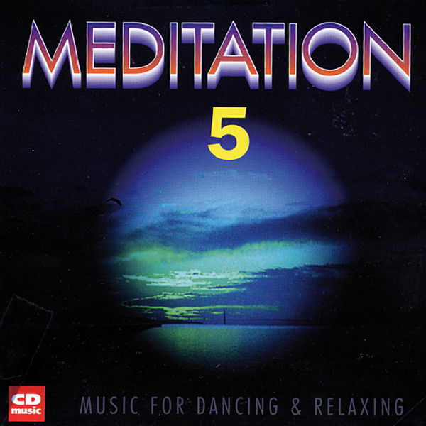 Meditation 5 - Music for Dancing and Relaxing by Chillout