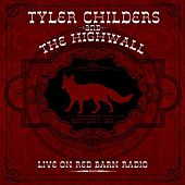 Live on Red Barn Radio by Tyler Childers