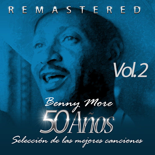 50 Años Selección de las Mejores Canciones, Vol. 2 de Beny More