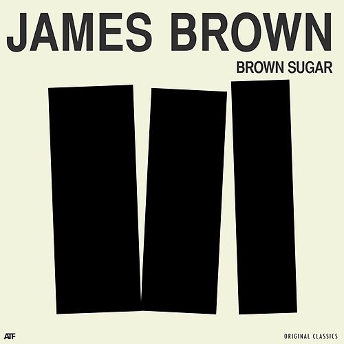 Brown Sugar by James Brown