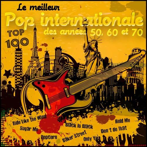 Le meilleur pop internationale des années 50, 60 et 70 - Top 100 de Various Artists
