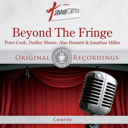 Great Audio Moments, Vol.25: Beyond the Fringe by Beyond The Fringe