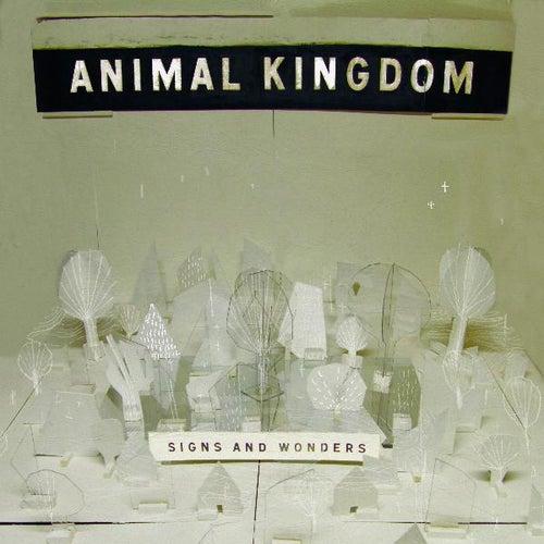 Signs and Wonders von Animal Kingdom