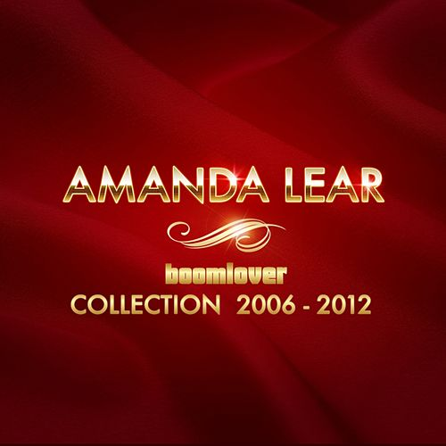Amanda Lear Collection 2006-2012 von Amanda Lear