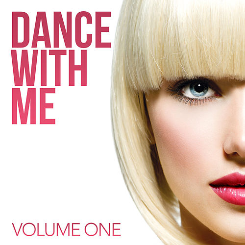 Dance With Me, Vol. 1 von Various Artists