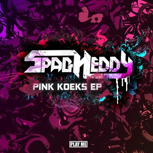 Pink Koeks EP by Spag Heddy