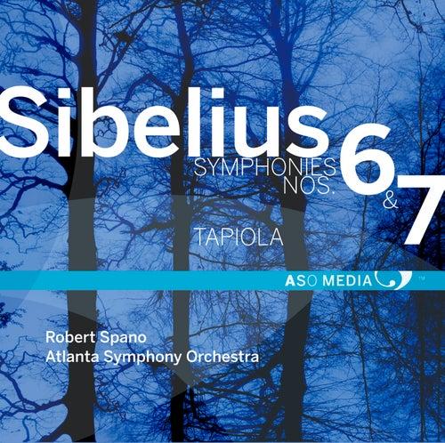 Sibelius: Symphony No. 6, Op. 104 & Symphony No. 7, Op. 105 von Atlanta Symphony Orchestra