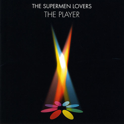 The Player by The Supermen Lovers