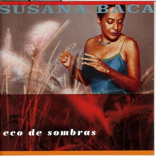 Eco de Sombras de Susana Baca