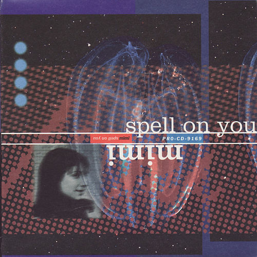 Spell On You by Mimi
