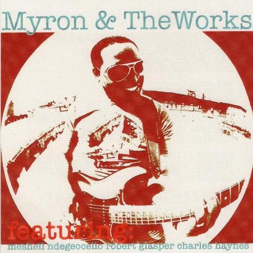 Myron & the Works (feat. Meshell Ndegeocello & Robert Glasper) by Myron