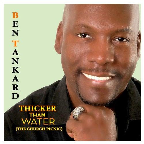 Thicker Than Water (The Church Picnic) de Ben Tankard